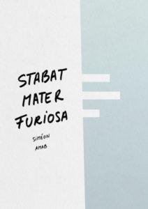 Stabat Mater Furiosa AMAB Tous droits réservés 2016